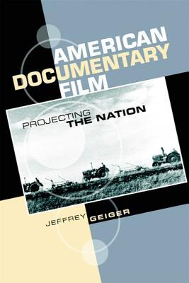American Documentary Film: Projecting the Nation