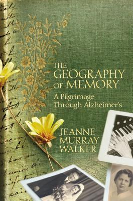 the-geography-of-memory-a-pilgrimage-through-alzheimer-s