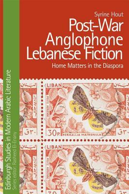 post-war-anglophone-lebanese-fiction-home-matters-in-the-diaspora