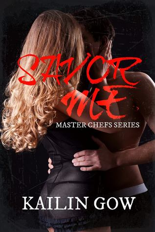 Savor Me Master Chefs 2 By Kailin Gow