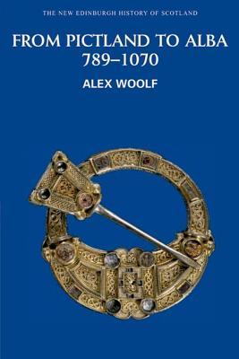 From Pictland to Alba: 789-1070