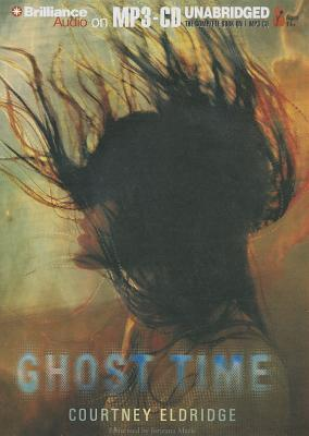 Ebook Ghost Time by Courtney Eldridge TXT!