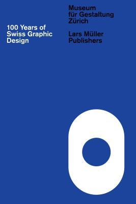 100 Years of Swiss Graphic Design EPUB
