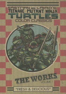 teenage mutant ninja turtles color classics the works volume 1