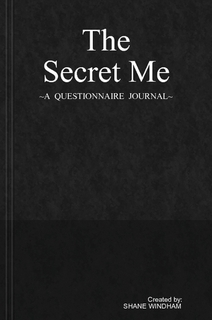 The Secret Me: A Questionnaire Journal