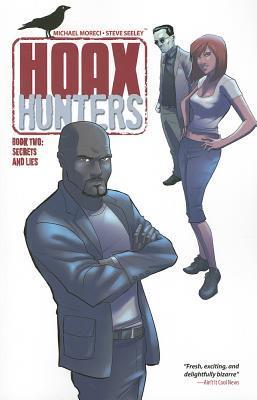 Hoax Hunters Volume 2: Secrets and Lies TP