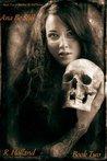 Deathly Desires (Ana Be Still, #2)