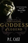 Goddess of Legend by P.C. Cast