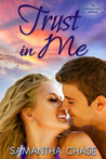 Trust in Me (The Montgomery Brothers, #2)