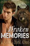 Broken Memories (In the Shadow of the Wolf, #2)