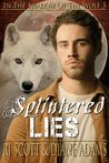 Splintered Lies (In the Shadow of the Wolf, #3)