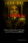 The Prisoner by Kol Anderson