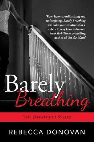 Barely Breathing (Breathing, #2)