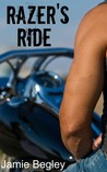 Razer's Ride (The Last Riders, #1) by Jamie Begley