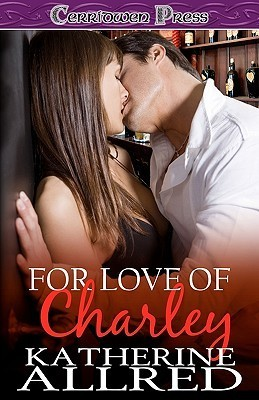 For Love of Charley by Katherine Allred