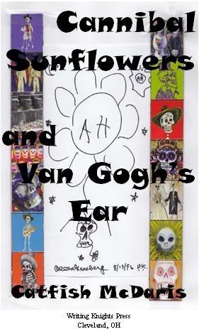 Cannibal Sunflowers and Van Gogh's Ear