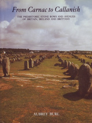 from-carnac-to-callanish-the-prehistoric-stone-rows-of-britain-ireland-and-brittany