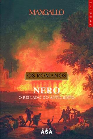 Os Romanos II - Nero: O Reinado do Anticristo