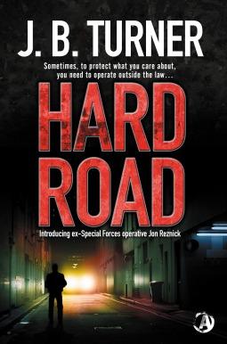 Hard Road by J.B. Turner