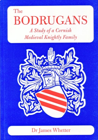 the-bodrugans-a-study-of-a-cornish-medieval-knightly-family