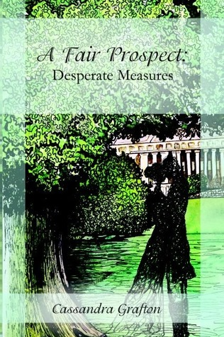 Desperate Measures (A Fair Prospect, #3)