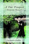 Desperate Measures (A Fair Prospect, #3)