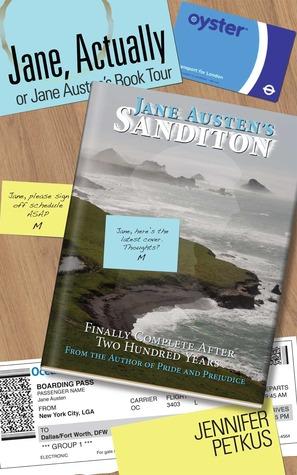 Jane, Actually or Jane Austen's Book Tour