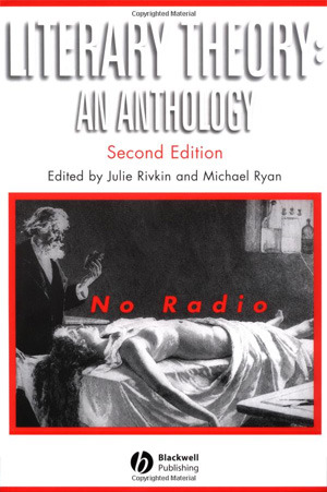 Literary Theory by Julie Rivkin