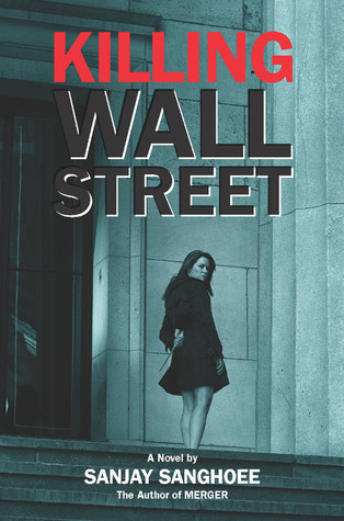 Killing Wall Street