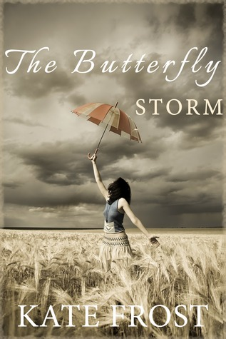 Ebook The Butterfly Storm by Kate  Frost TXT!