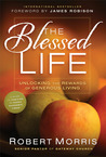 The Blessed Life: The Simple Secret of Achieving Guaranteed Financial Results