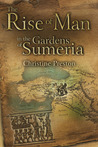 The Rise of Man in the Gardens of Sumeria: A Biography of L. A. Waddell