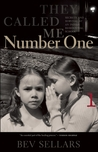 They Called Me Number One by Bev Sellars