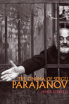 The Cinema of Sergei Parajanov by James  Steffen