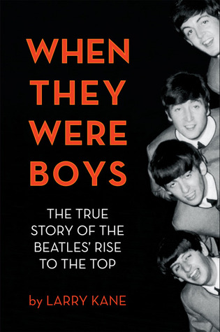 When They Were Boys by Larry Kane (image courtesy Goodreads)