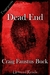 Dead End by Craig Faustus Buck