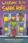 The Snake Hotel by Brian Moses