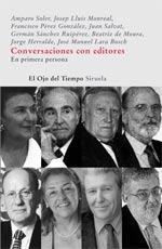 Conversaciones con editores. En primera persona por Felidad Orquín