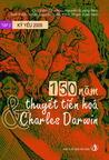 Kỷ yếu 2009 - Tập 2: 150 năm thuyết tiến hoá & Charles Darwin