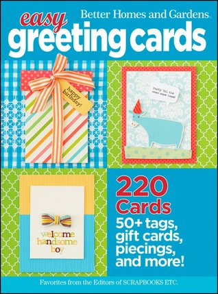 Easy Greeting Cards : favorites  from the editors of Scrapbooks, ETc.