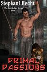 Primal Passions (Lost Shifters #1)