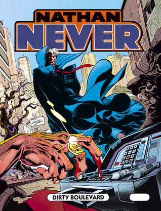 Nathan Never n. 32: Dirty Boulevard