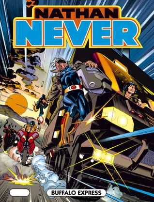 Nathan Never n. 34: Buffalo Express
