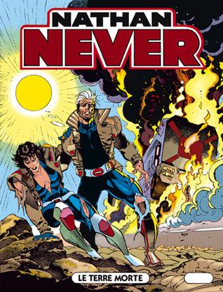 Nathan Never n. 35: Le terre morte
