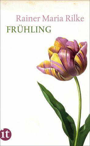 Frühling by Rainer Maria Rilke