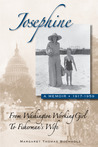 Josephine: From Washington Working Girl to Fisherman's Wife: A Memoir, 1917-1959