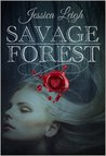 Savage Forest (Savage Romance, #1)