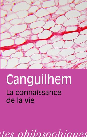 Knowledge Of Life By Georges Canguilhem
