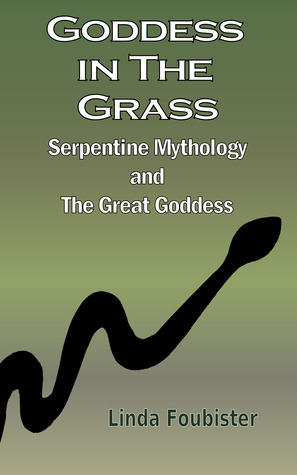 goddess-in-the-grass-serpentine-mythology-and-the-great-goddess