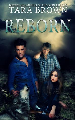 Reborn (Born, #3)
